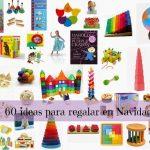 Más de 60 ideas para regalar a los peques esta Navidad