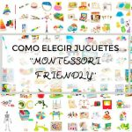 COMO ELEGIR JUGUETES MONTESSORI-FRIENDLY