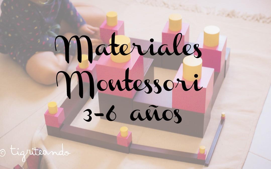Actividades Y Materiales Montessori 3 6 Anos Tigriteando