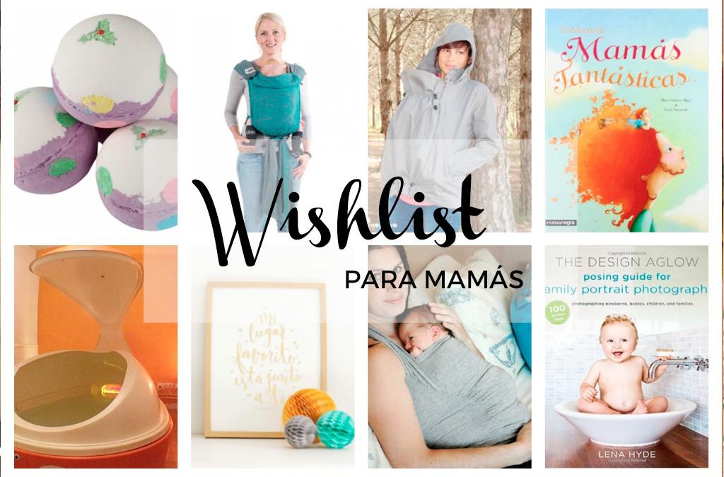 Mi Wishlist para el dia de la madre –  futura mami