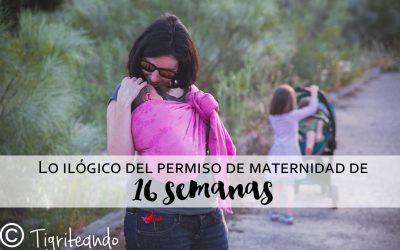 Lo ilógico de las 16 semanas de permiso maternal
