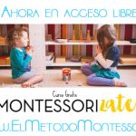 Curso Montessorizate Nivel cero, acceso libre y gratuito {Con sorteo}