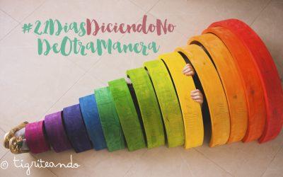 Reto #21DiasDiciendoNoDeOtraManera