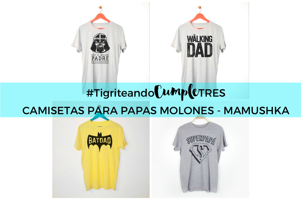 c54739ed3c6 Camisetas para papás molones - Mamushka - Tigriteando