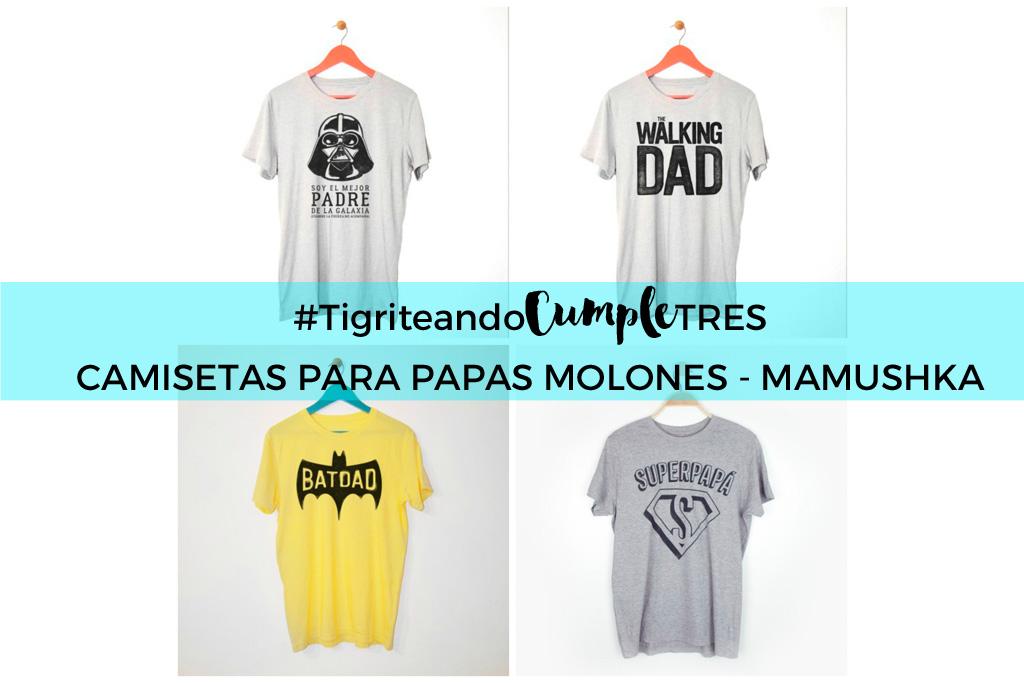 Camisetas para papás molones - Mamushka - Tigriteando c6ef0d6f31d