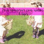 Tips para ir a comprar con niños + Presentación de Apple Pay