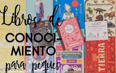 10 Libros de conocimiento para niños y niñas