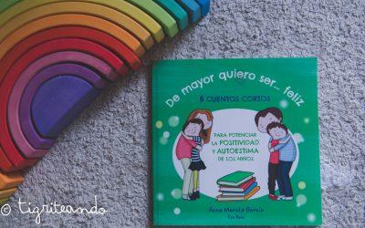 De Mayor Quiero Ser Feliz, libro para niños y niñas