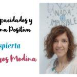 Altas capacidades y Disciplina Positiva [Entrevista a Riansares Medina]