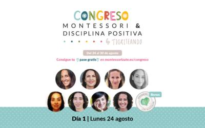 Congreso Montessori y Disciplina Positiva – DÍA 1