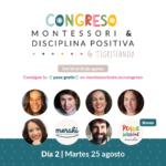 Congreso Montessori y Disciplina Positiva – DÍA 2