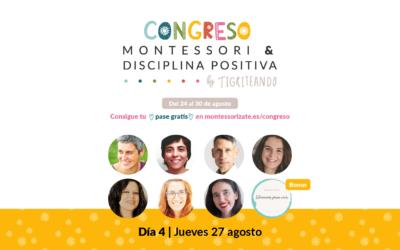Congreso Montessori y Disciplina Positiva – DÍA 4