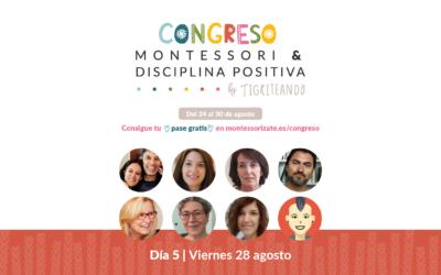 Congreso Montessori y Disciplina Positiva – DÍA 5