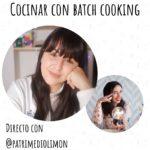 Directo sobre batch cooking e incluir a los peques con @patrimediolimon