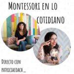 ENTREVISTA: Montessori en lo cotidiano y mucho más con @patriciacoach_