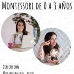 ENTREVISTA: Montessori de cero a tres años con Diana Sánchez