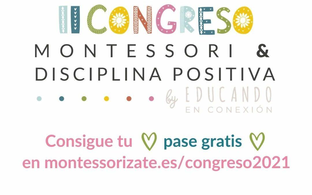 II Congreso Montessori y Disciplina positiva by Educando en conexión